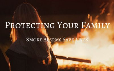 Protecting Your Family: Smoke Alarms Save Lives